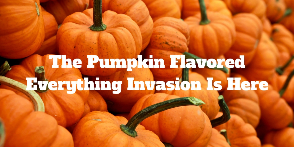It's Fall, which means everywhere you go and everything you see, has pumpkin in it - and we LOVE it! Embrace the Great Pumpkin Invasion at home with these incredible pumpkin flavored recipes.